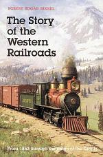 The Story of the Western Railroads