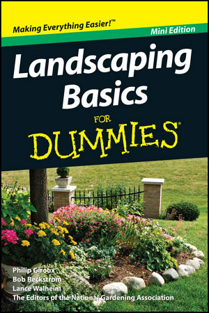 Landscaping Basics For Dummies  Mini Edition