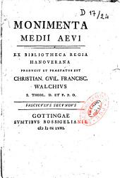 Monimenta Medii Aevi ex Bibliotheca Regia Hanoverana
