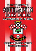 The Official Southampton FC Quiz Book