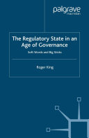 The Regulatory State in an Age of Governance