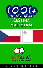 1001+ Základní Fráze Čeština - Maltština