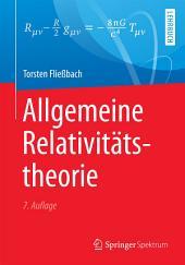 Allgemeine Relativitätstheorie: Ausgabe 7