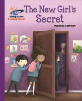 Reading Planet   The New Girl s Secret   Purple  Galaxy PDF