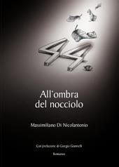 All'ombra del nocciolo