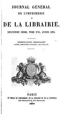 Journal g  n  ral de l imprimerie et de la librairie PDF