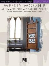 Weekly Worship Songbook: Phillip Keveren Series