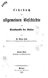 Lehrbuch der allgemeinen Geschichte vom Standpunkte der Kultur von Gustav Zeiss: Geschichte des Mittelalters, Band 2