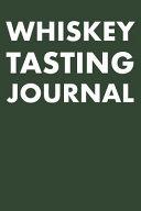 Whiskey Tasting Journal Book PDF