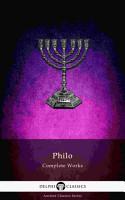 Delphi Complete Works of Philo of Alexandria  Illustrated  PDF