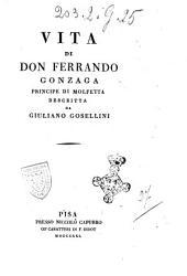 Vita di don Ferrando Gonzaga principe di Molfetta descritta da Giuliano Gosellini