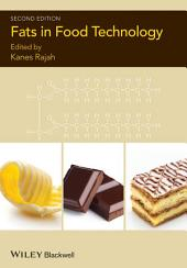 Fats in Food Technology: Edition 2