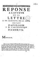 Reponse à l'auteur de la Lettre a un seigneur de la Cour servant d'apologie à Mr. l'archevesque d'Ambrun