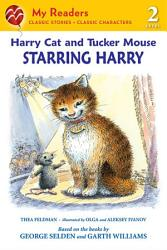 Harry Cat And Tucker Mouse Starring Harry Book PDF
