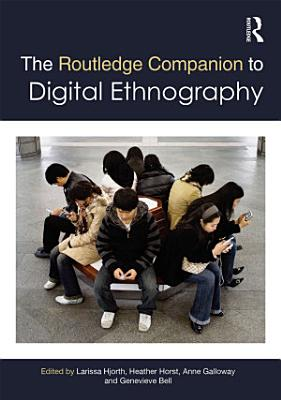 The Routledge Companion to Digital Ethnography PDF