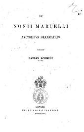 De Nonii Marcelli, auctoribus grammaticis