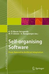Self-organising Software: From Natural to Artificial Adaptation