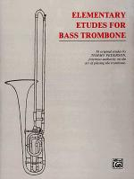 Etudes for Bass Trombone: Elementary