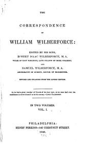 The Correspondence of William Wilberforce: Volume 1