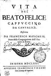 VITA DEL BEATO FELICE CAPPVCCINO, DE CANTALICE