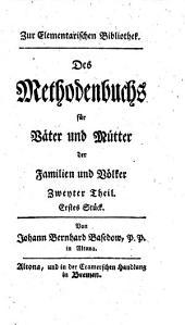 Das Methodenbuch für Väter und Mütter der Familien und Völker: Band 2,Ausgabe 1