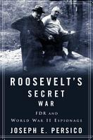 Roosevelt s Secret War PDF