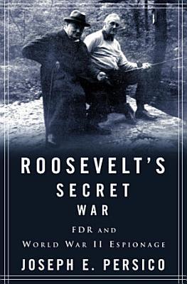 Roosevelt s Secret War