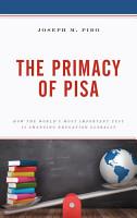 The Primacy of PISA PDF