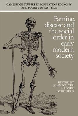 Famine  Disease and the Social Order in Early Modern Society PDF