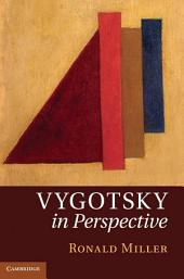 Vygotsky in Perspective
