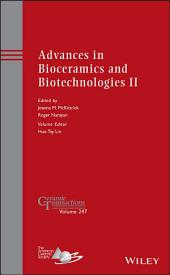 Advances in Bioceramics and Biotechnologies II
