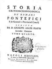 Storia critico-cronologica de' Romani pontefici e de' generali e provinciali concilii