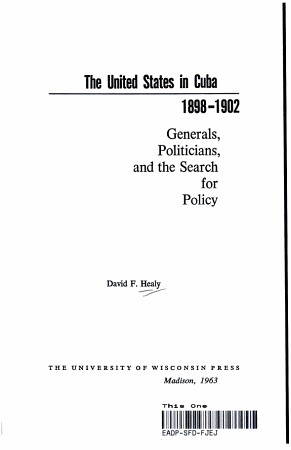 THE UNITED STATES IN CUBA 1898 1902 PDF