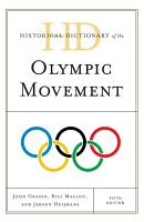 Historical Dictionary of the Olympic Movement PDF