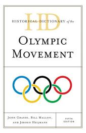 Historical Dictionary of the Olympic Movement: Edition 5