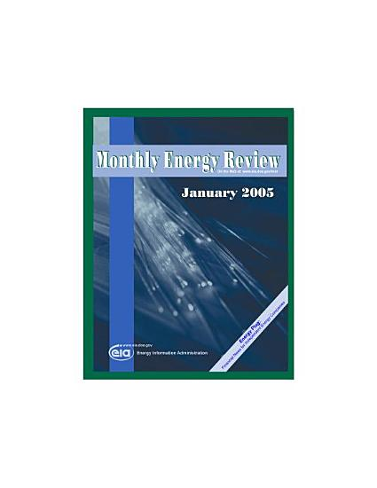 Monthly Energy Review  January 2005 PDF