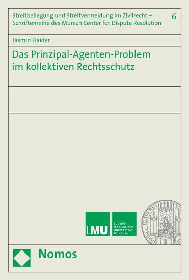 Das Prinzipal Agenten Problem im kollektiven Rechtsschutz PDF