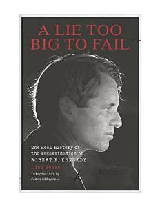A Lie Too Big to Fail Book