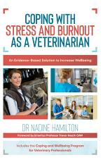 Coping with Stress and Burnout as a Veterinarian