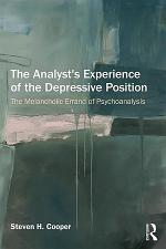 The Analyst's Experience of the Depressive Position