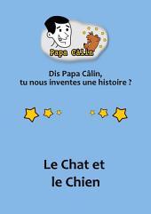 Papa Câlin - 033 - Le Chat et le Chien