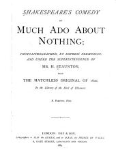 Shakespeare's Comedy of Much Ado about Nothing: Volume 1600