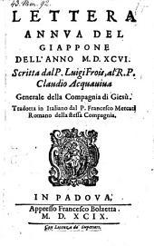 Lettera annua del Giappone dell'anno 1596 scritta a Claudio Acquaviva (da porto di Nangasachi a 13. di Dec. 1596.) Trad. in Italiano da Francesco Mercati