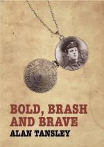Bold, Brash and Brave