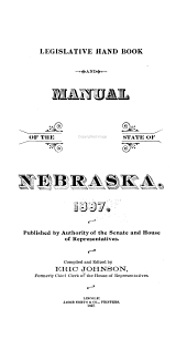 Legislative Hand Book and Manual of the State of Nebraska, 1897