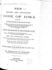 New Revised and Annotated Code of Iowa