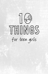 10 Things For Teen Girls Book PDF