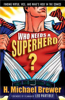 Who Needs a Superhero