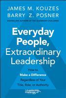 Everyday People  Extraordinary Leadership PDF