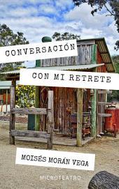 Conversación con mi retrete: Microteatro